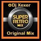 ✪ Xexer Electro Retro 19 (Electro Mix)