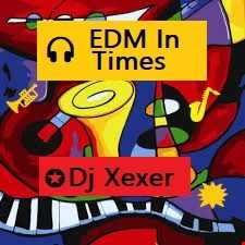 ✪ EDM In Time ⏳  (Session 08)