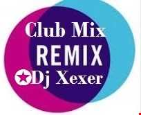 ✪Xexer Cub Remix 99 (Electro Mix)