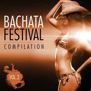 Bachata Festival vol. 2