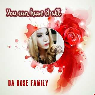 Da Rose Family You Can Have It All