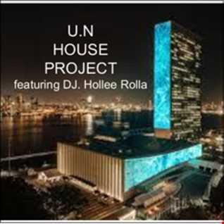 DJ Hollee Rolla- U.N House Nation