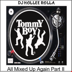 Hollee Rolla Tommy Boy 2 All Mixed Up Again