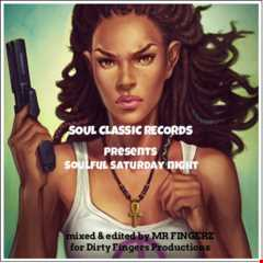 Soul Classic Records Presents Mr Fingerz - Soulful Saturday Night