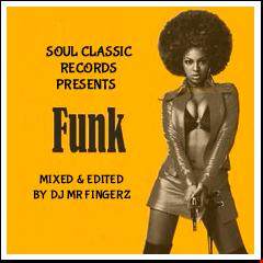 Soul Classic Records Presents FUNK Featuring DJ MR FINGERZ