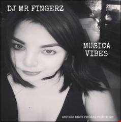 Mr Fingerz - Musica Vibes