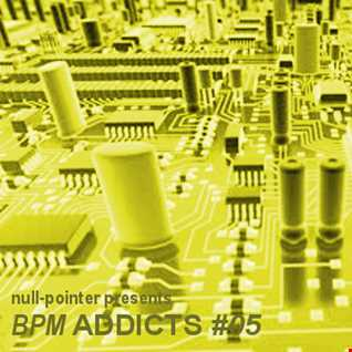 BPM Addicts #05 - November 015