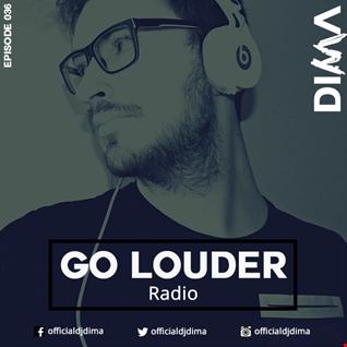 GO LOUDER Radio - Ep. 036
