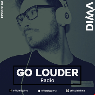 GO LOUDER Radio - Ep. 040