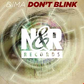 Dima - Don't Blink (Extended Mix)