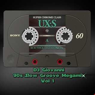 DJ Giovanni - 90s Slow Groove Megamix Vol.1