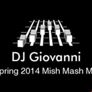 DJ Giovanni - Spring 2014 Mish Mash Mix