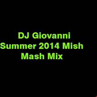 DJ Giovanni - Summer 2014 Mish Mash Mix