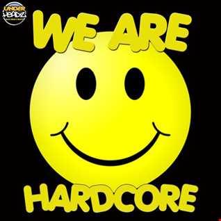 UnderHeadz - We Are Hardcore (Volume 1)