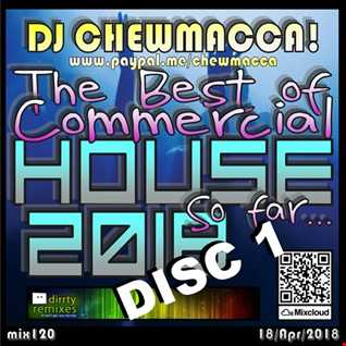 mix 120 - The Best of Commercial House 2018, So far... Disc 1