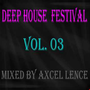 Deep House Festival Vol. 03