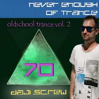 Never Enough of Trance episode 0070 (Oldschool Trance vol. 2)