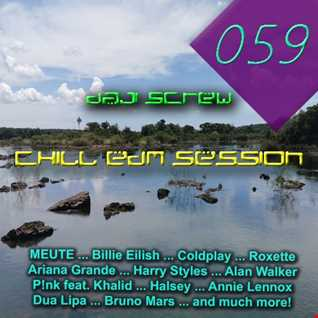 Daji Screw - Chill EDM Session 059