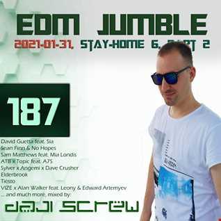 EDM Jumble 187   Stay Home Stream 6, Part II