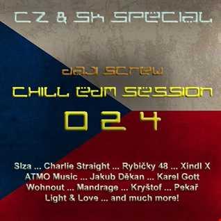 Chill EDM Session 024 - CZ & SK Edition