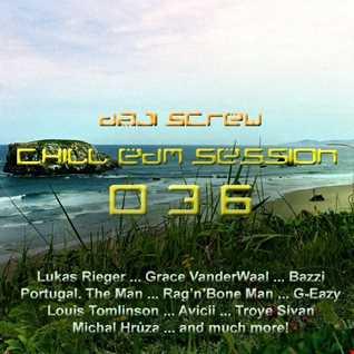 Daji Screw - Chill EDM Session 036