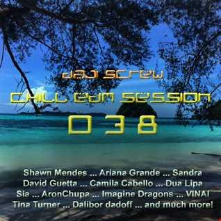 Daji Screw - Chill EDM Session 038