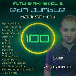 Daji Screw - EDM Jumble 100 (Future Mixing vol. 2)