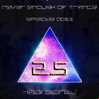 Never Enough of Trance episode 0025
