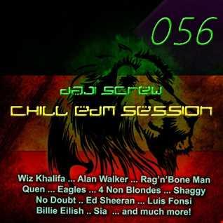 Chill EDM Session 056 - Reggae Special vol. 1