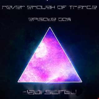 Never Enough of Trance episode 0018