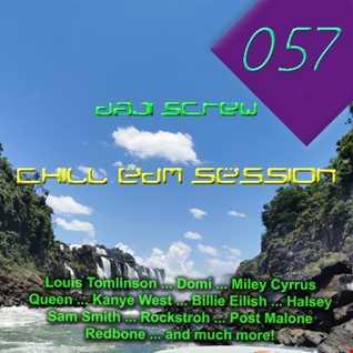 Daji Screw - Chill EDM Session 057