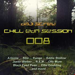 Chill EDM Session 008