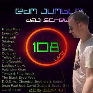 Daji Screw - EDM Jumble 108 (Club Session)