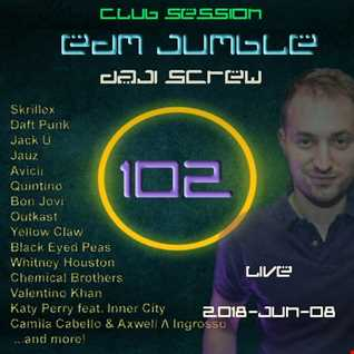 Daji Screw - EDM Jumble 102 (Club Session)