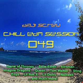 Daji Screw - Chill EDM Session 049