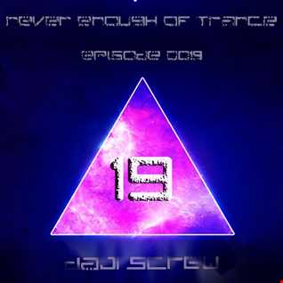 Never Enough of Trance episode 0019