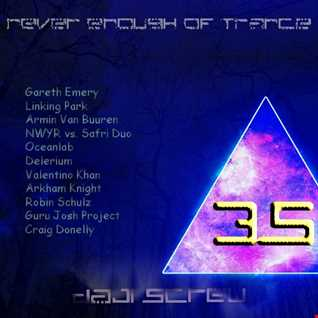 Never Enough of Trance episode 0035