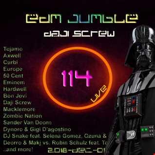 Daji Screw - EDM Jumble 114 (Star Wars Club Session)