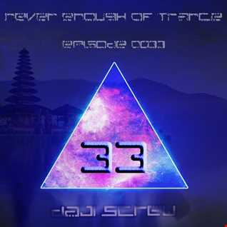Never Enough of Trance episode 0033