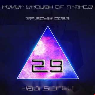 Never Enough of Trance episode 0029