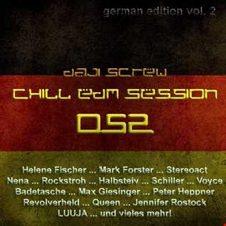 Daji Screw - Chill EDM Session 052 (German Edition vol. 2)