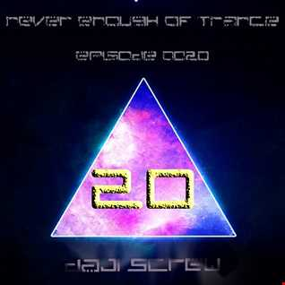 Never Enough of Trance episode 0020