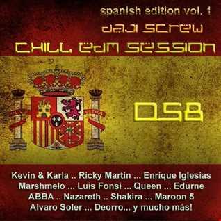 Daji Screw - Chill EDM Session 058 (Spanish Edition vol. 1)