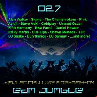 EDM Jumble 027 - Daji Screw live 2016-05-04