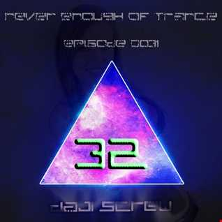 Never Enough of Trance episode 0032