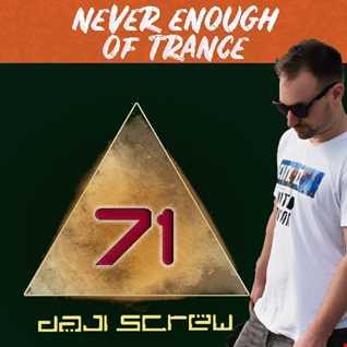Never Enough of Trance episode 0071