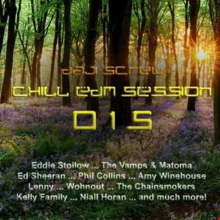 Chill EDM Session 015
