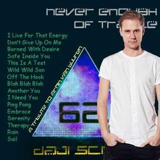 Never Enough of Trance episode 0062 (A Tribute to Armin Van Buuren)