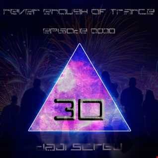 Never Enough of Trance episode 0030