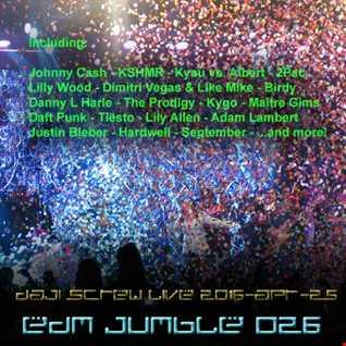 EDM Jumble 026 - Daji Screw live 2016-04-25